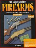 Standard Catalog of Firearms, Ned Schwing, 0873415531