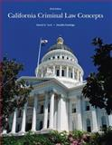California Criminal Law Concepts 2014 Edition, Hunt, Derald D. and Rutledge, J.D., Devallis, 1269655531