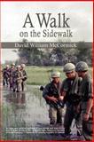 A Walk on the Sidewalk, David William McCormick, 1403365539