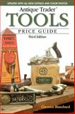 Antique Trader Tools Price Guide, Clarence Blanchard, 1440205531