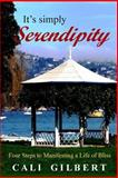 It's Simply Serendipity, Cali Gilbert, 1475195532