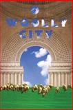 O Woolly City, Priscilla Sneff, 193219553X