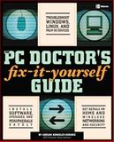 The PC Doctor's Fix It Yourself Guide, Adrian Kingsley-Hughes, 0072255536