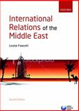 International Relations of the Middle East, Fawcett, Louise L'Estrange, 0199215537
