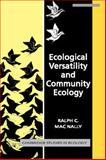 Ecological Versatility and Community Ecology, MacNally, Ralph C., 052140553X