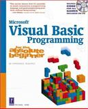 Visual Basic Programming for the Absolute Beginner, Vine, Michael A., 0761535535