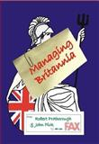 Managing Britannia, Protherough, Robert and Pick, John, 0907845533