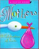 Mothers, Running Press Staff, 1561385530