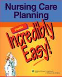 Nursing Care Planning Made Incredibly Easy!, , 1582555532