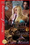 A Mate to Share, Cara Adams, 1627405534