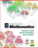 Statistics with Mathematica, Abell, Martha L. and Braselton, James P., 0120415542