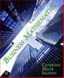 Business Mathematics, Clendenen and Clendenen, Gary, 0132605546
