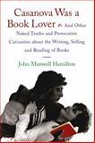 Casanova Was a Book Lover 9780807125540