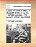 A Cure for Love, Thomas Uvedale, 1170675549