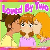 Loved by Two, Tanesha Hopson, 1494335549