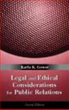 Legal and Ethical Considerations for Public Relations, Gower, Karla K., 1577665546