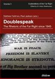 Doublespeak : The Rhetoric of the Far Right Since 1945, Feldman, Matthew, 3838205545