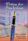 Writing for Psychology, Mitchell, Mark L. and Jolley, Janina M., 0155085549