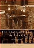 The Black Colleges of Atlanta, Rodney T. Cohen, 0738505544