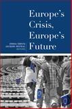 Europe's Crisis, Europe's Future, , 081572554X
