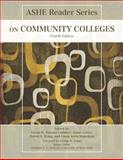 ASHE Reader on Community Colleges 4th Edition