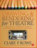 Drawing and Rendering for Theatre 9780240805542