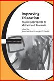 Improving Education : Realist Approaches to Method and Research, , 0304705543