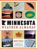 Minnesota Weather Almanac, Mark W. Seeley, 0873515544