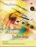 Experiencing Music Technology, Williams, David Brian and Webster, Peter Richard, 0495565547