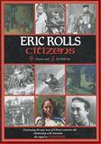 Citizens : Flowers and the Wide Sea, Rolls, Eric C. and Rolls, Eric, 0702225541