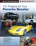101 Projects for Your Porsche Boxster, Wayne R. Dempsey, 0760335540