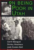 On Being Poor in Utah 9780874805543