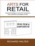 ARTS for Retail, Richard Halter, 1491715545