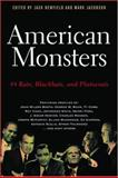 American Monsters, Jack Newfield, 1560255544