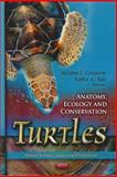 Turtles : Anatomy, Ecology and Conservation, , 1614705542