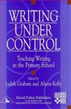 Writing Under Control : Teaching Writing in the Primary School, , 1853465542