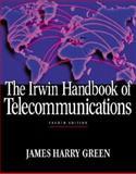 The Irwin Handbook of Telecommunications, Green, James H., 0071355545
