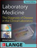 Laboratory Medicine Diagnosis of Disease in Clinical Laboratory 2/e, Laposata, Michael, 0071805540