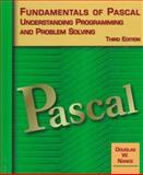 Fundamentals of Pascal, Understanding Programming and Problem Solving : Understanding Programming and Problem Solving, Nance, Douglas W., 0314205543