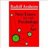 New Essays on the Psychology of Art, Arnheim, Rudolf, 0520055543
