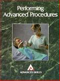 Performing Advanced Procedures, Springhouse Publishing Company Staff, 0874345545