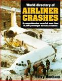 World Directory of Airliner Crashes 9781852605544