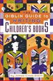 The Giblin Guide to Writing Children's Books, Giblin, James Cross, 1889715549