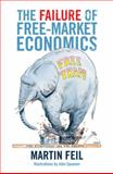 The Failure of Free-Market Economics, Martin Feil, 1921215542