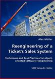 Reengineering of a Ticket's Sales System, Alex Müller, 3836425548