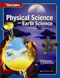 Physical Science with Earth Science, McGraw-Hill Education, 0078685540