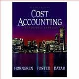 Cost Accounting : A Managerial Emphasis, Datar, Srikant M. and Foster, George, 0137605544