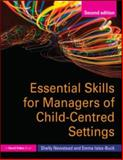 Essential Skills for Managers of Child-Centred Settings 9780415585545