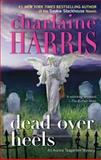 Dead over Heels, Charlaine Harris, 0425245543