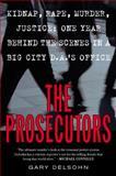 The Prosecutors, Gary Delsohn, 0452285542